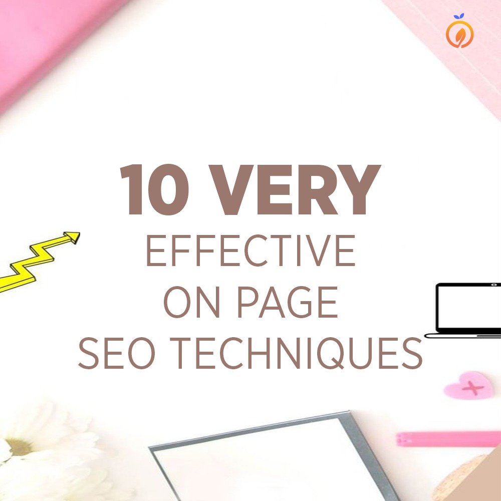 10 very effective on page SEO techniques